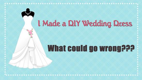 I Made My Own Wedding Dress | WeddingMix